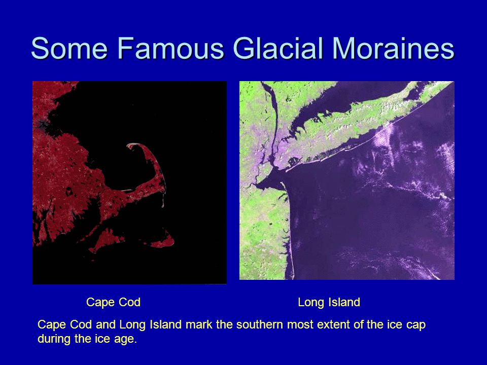 Some Famous Glacial Moraines