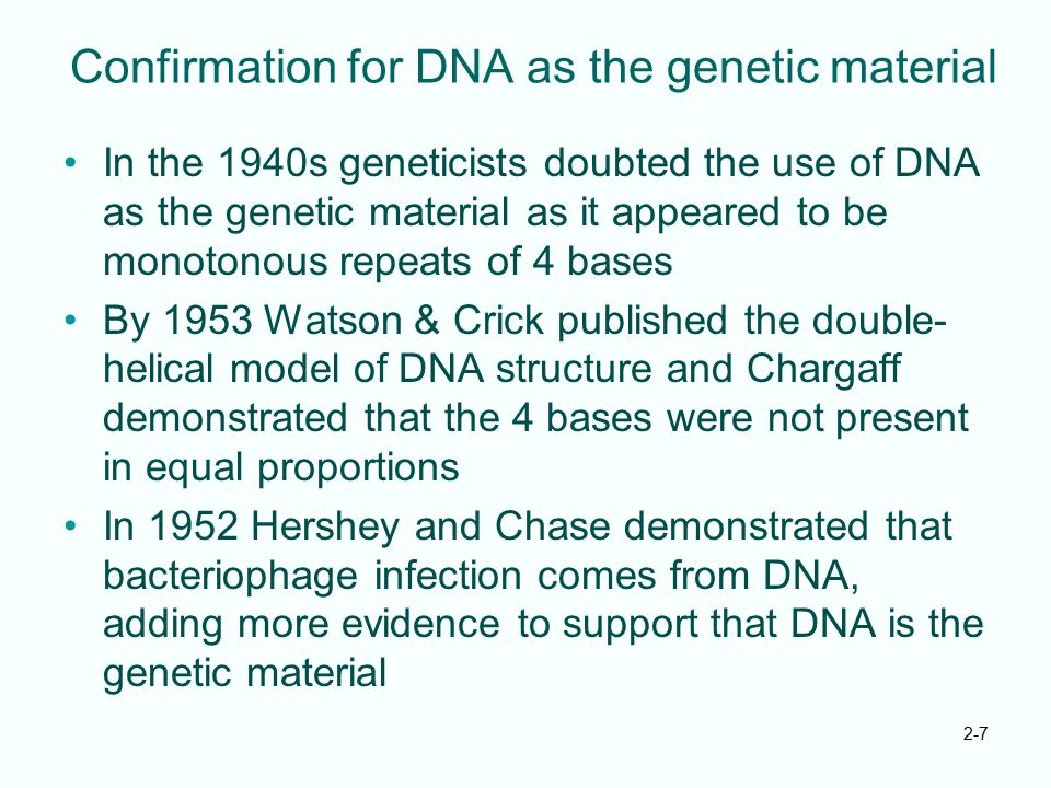 Confirmation for DNA as the genetic material