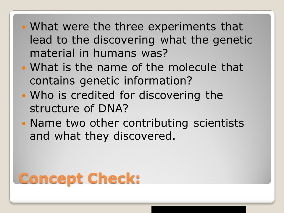 What were the three experiments that lead to the discovering what the genetic material in humans was
