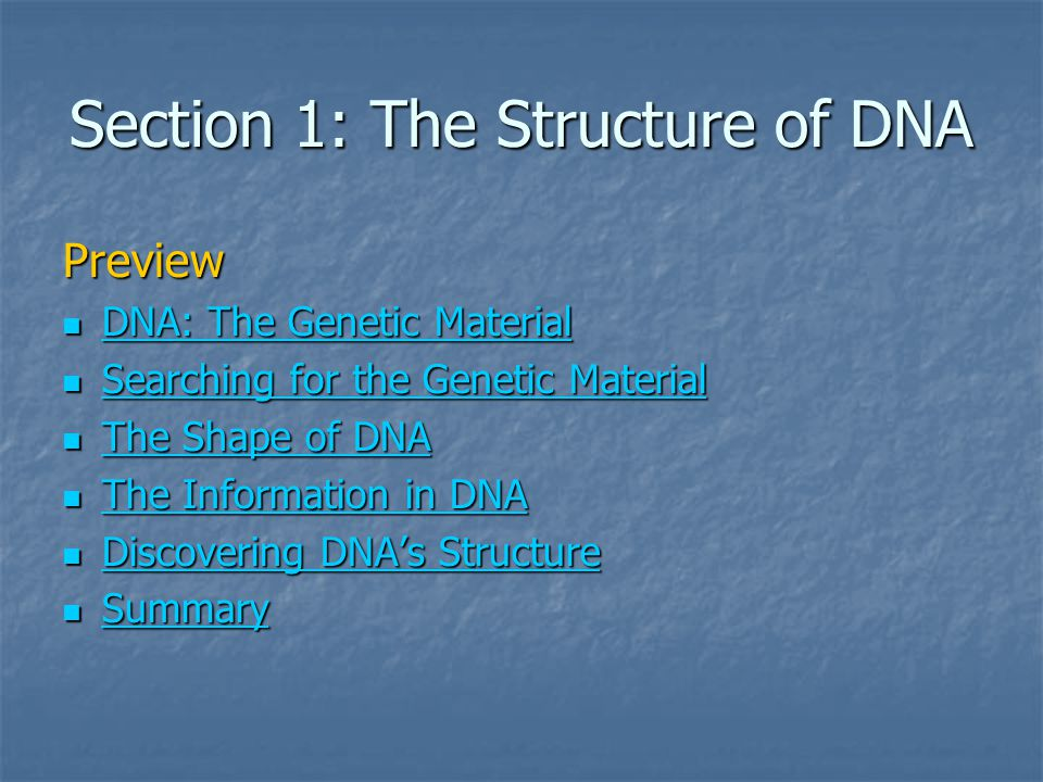 Section 1: The Structure of DNA