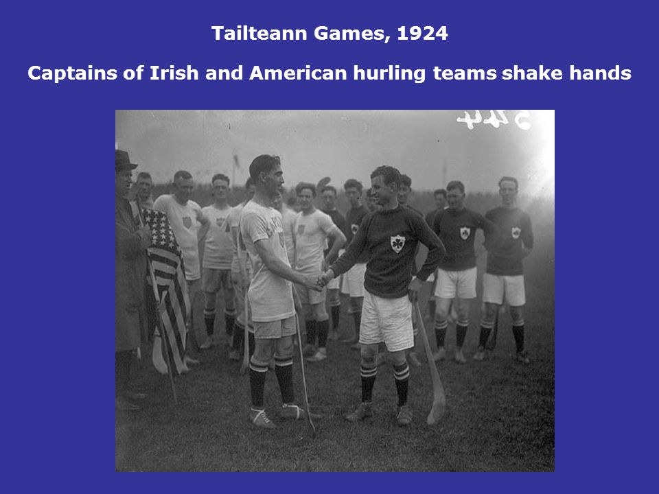 Tailteann Games, 1924 Captains of Irish and American hurling teams shake hands