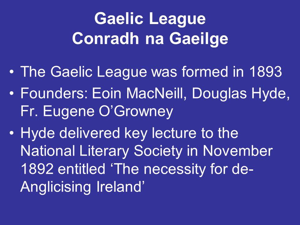 Gaelic League Conradh na Gaeilge