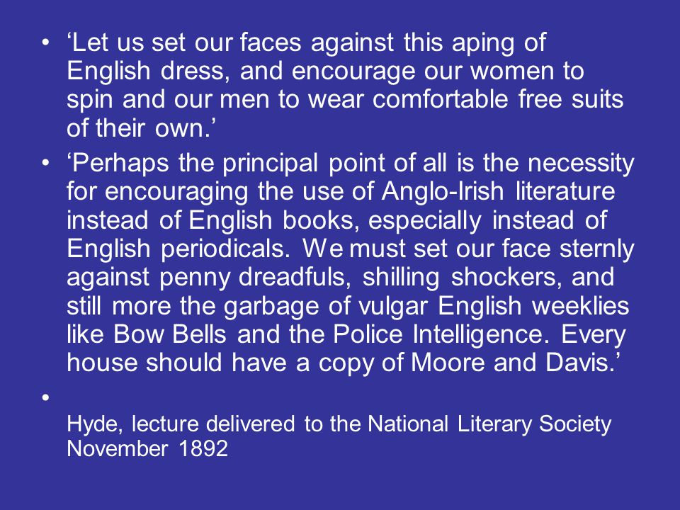 'Let us set our faces against this aping of English dress, and encourage our women to spin and our men to wear comfortable free suits of their own.'