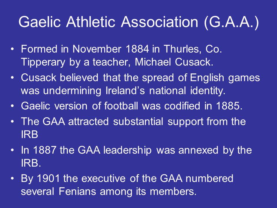 Gaelic Athletic Association (G.A.A.)