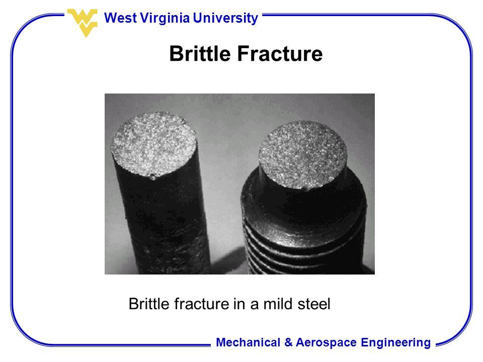 Brittle Fracture Brittle fracture in a mild steel