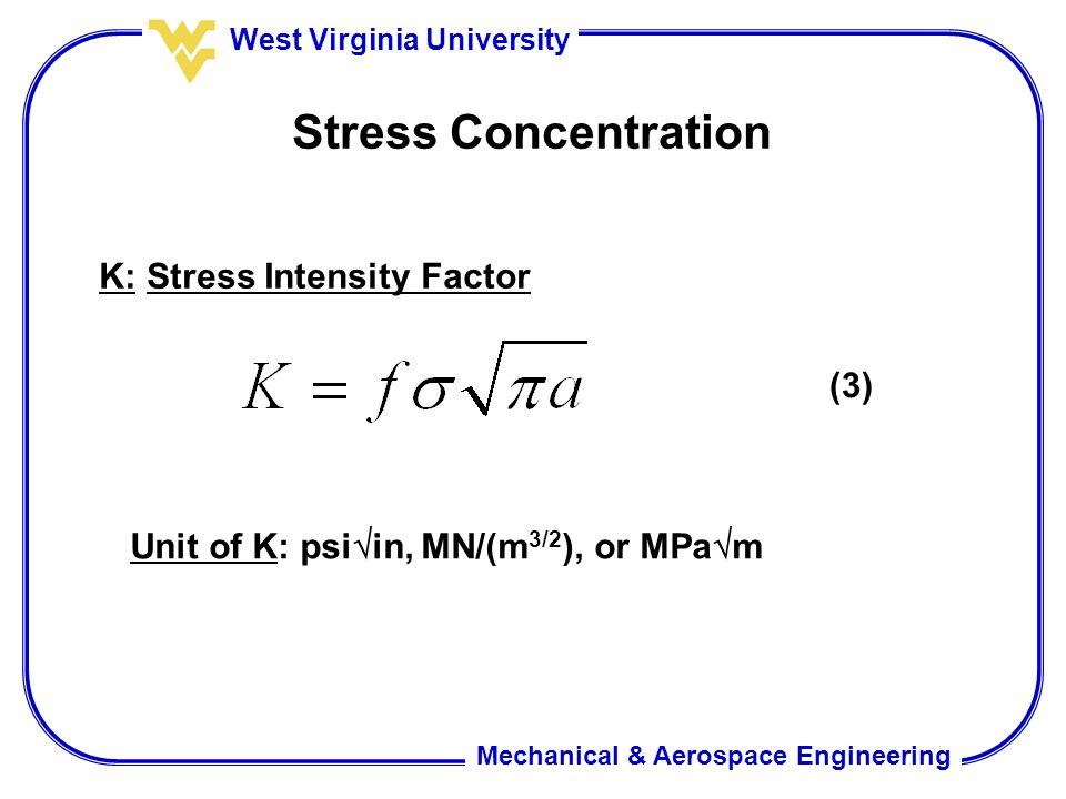 Stress Concentration K: Stress Intensity Factor (3)