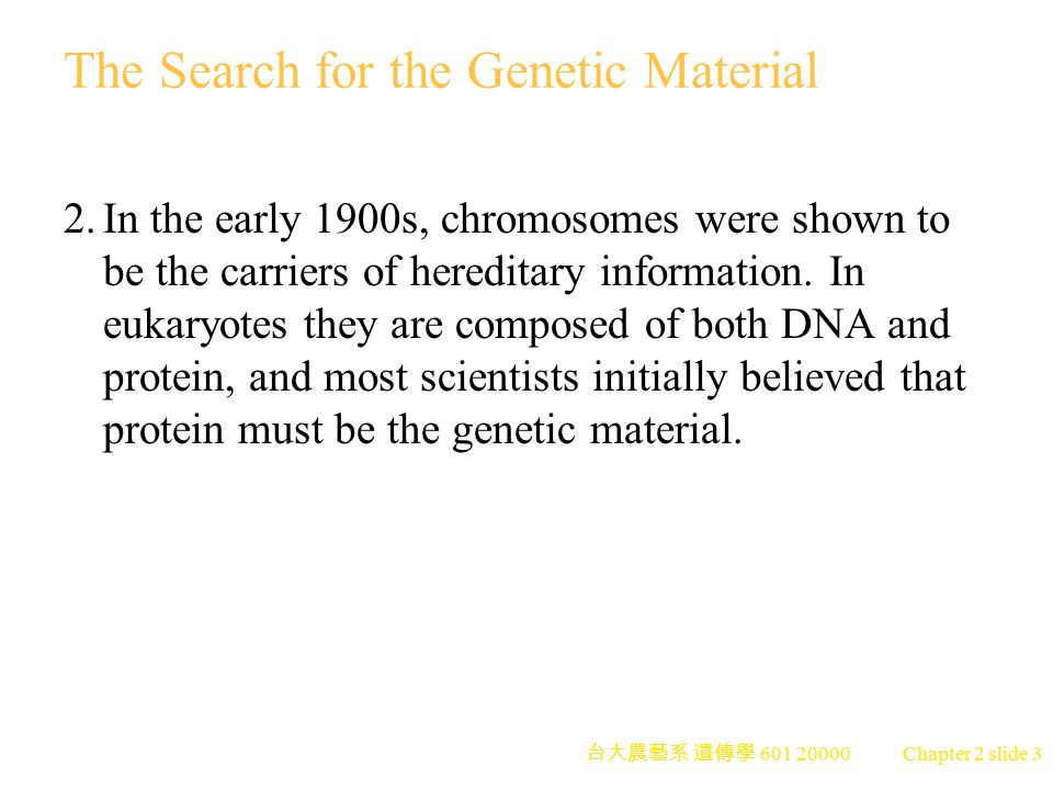 The Search for the Genetic Material
