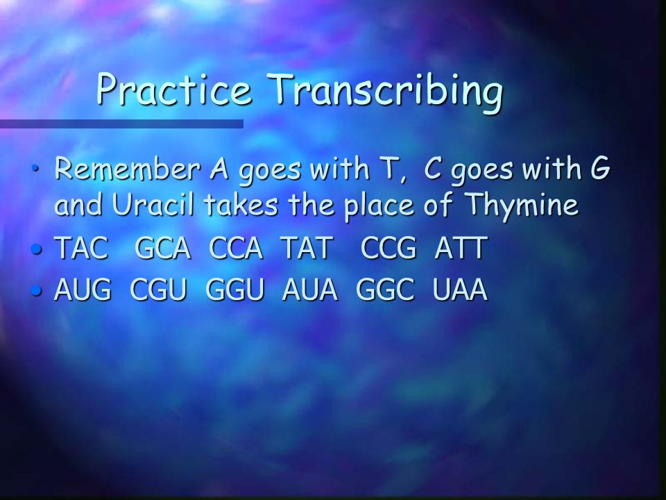 Practice Transcribing