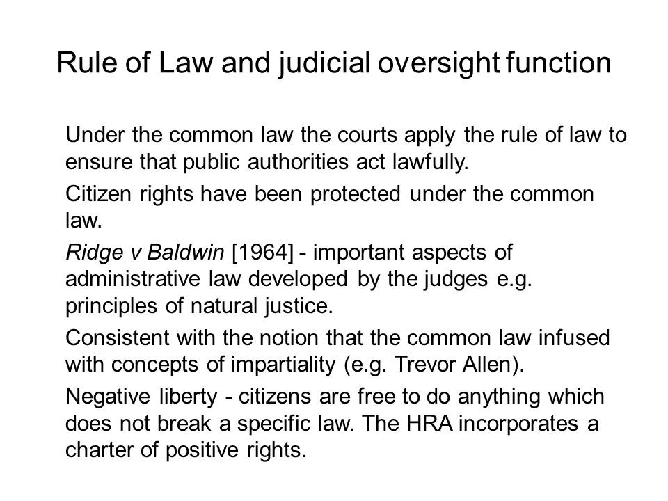 Rule of Law and judicial oversight function