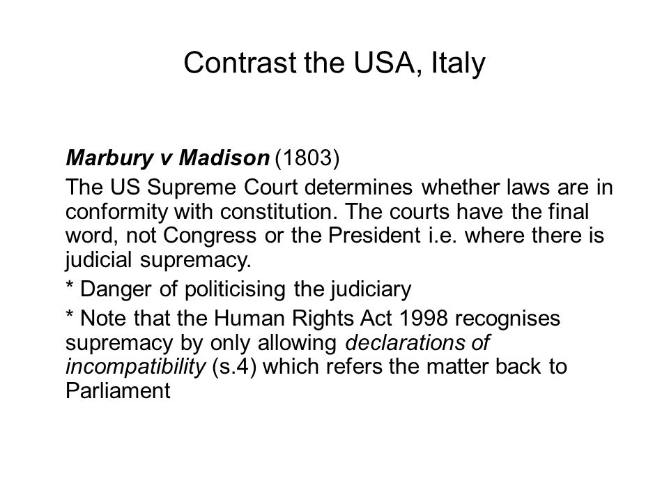 Contrast the USA, Italy Marbury v Madison (1803)