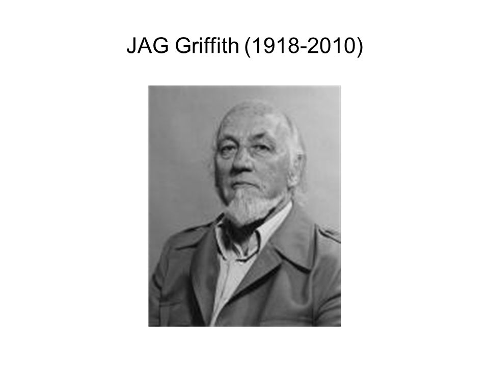 JAG Griffith (1918-2010)