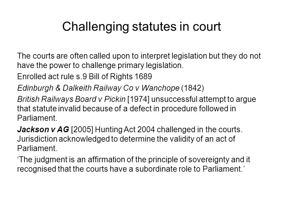 Challenging statutes in court