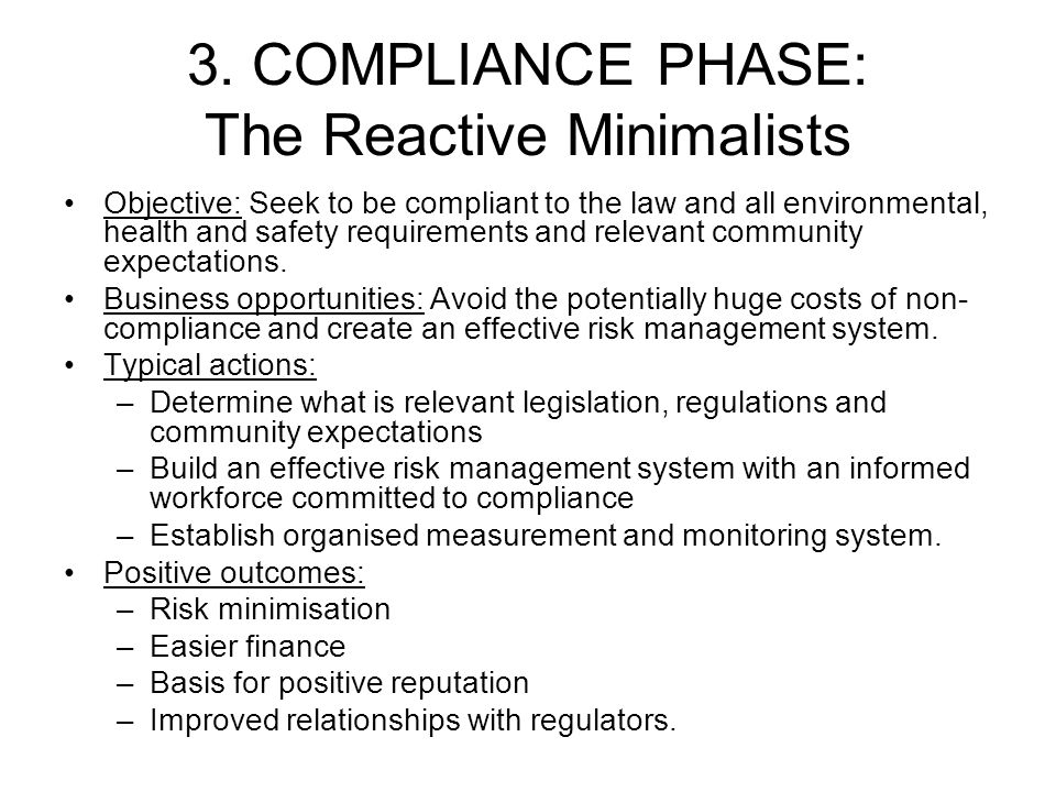 3. COMPLIANCE PHASE: The Reactive Minimalists