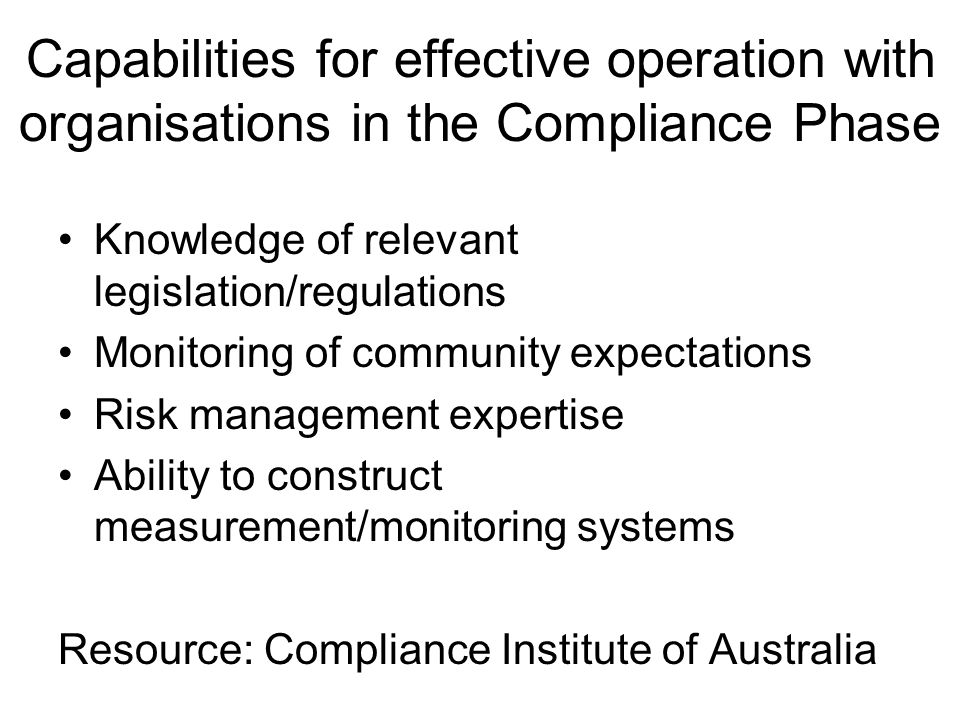 Capabilities for effective operation with organisations in the Compliance Phase