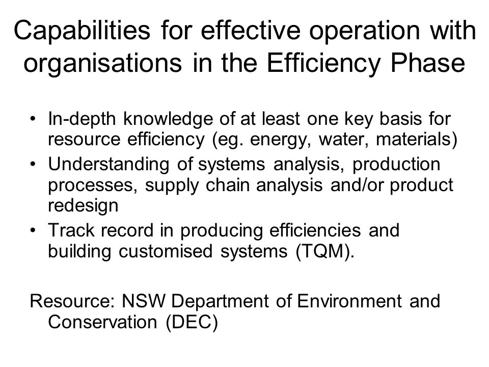 Capabilities for effective operation with organisations in the Efficiency Phase
