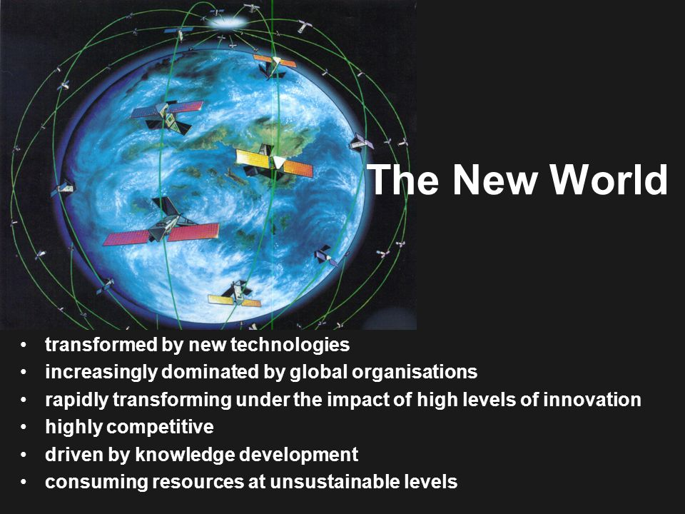 The New World transformed by new technologies