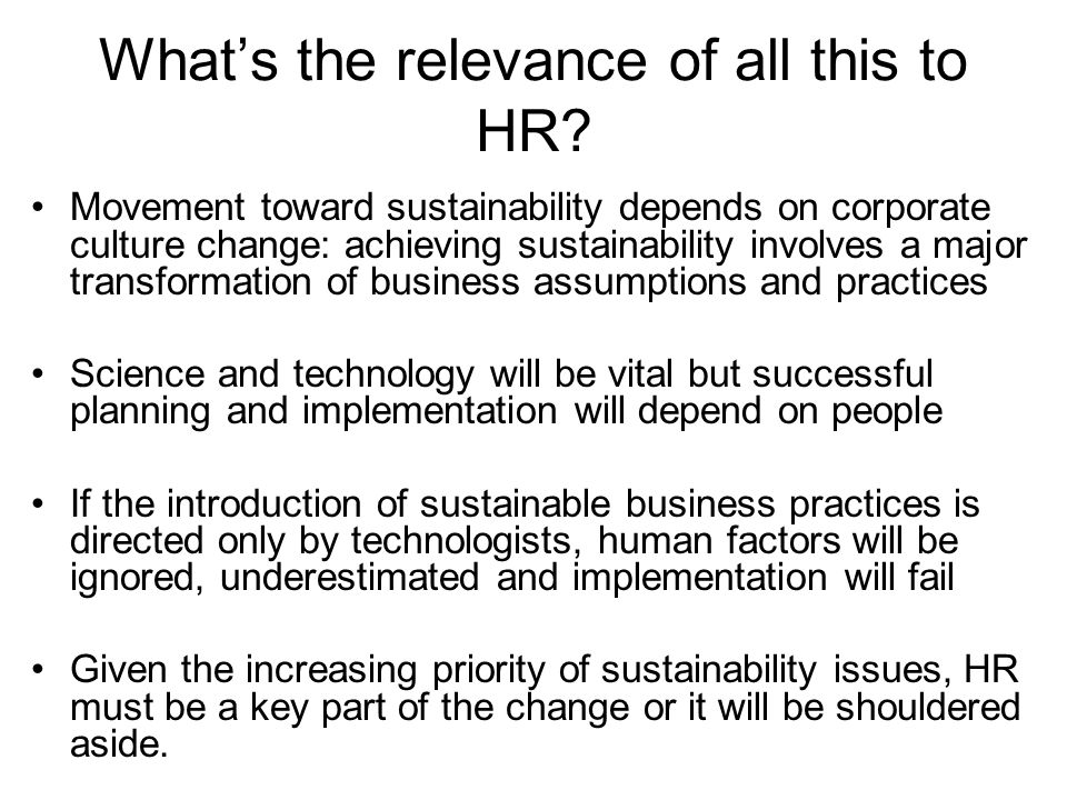 What's the relevance of all this to HR