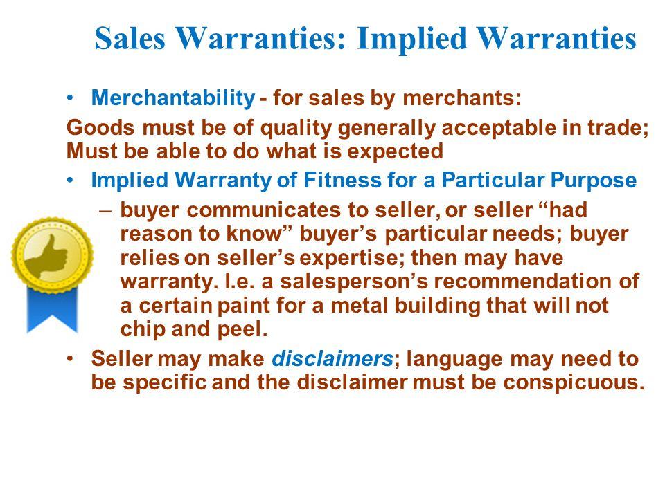 Sales Warranties: Implied Warranties