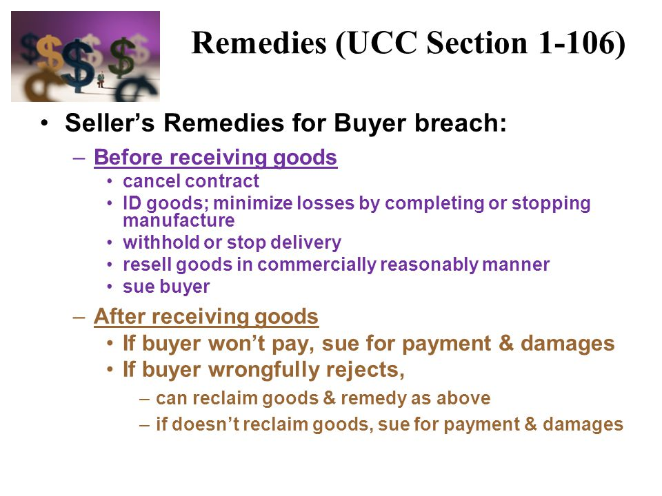 Remedies (UCC Section 1-106)