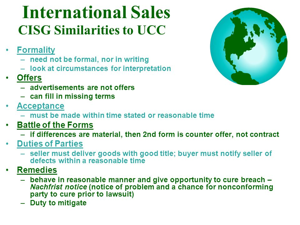 International Sales CISG Similarities to UCC Formality Offers