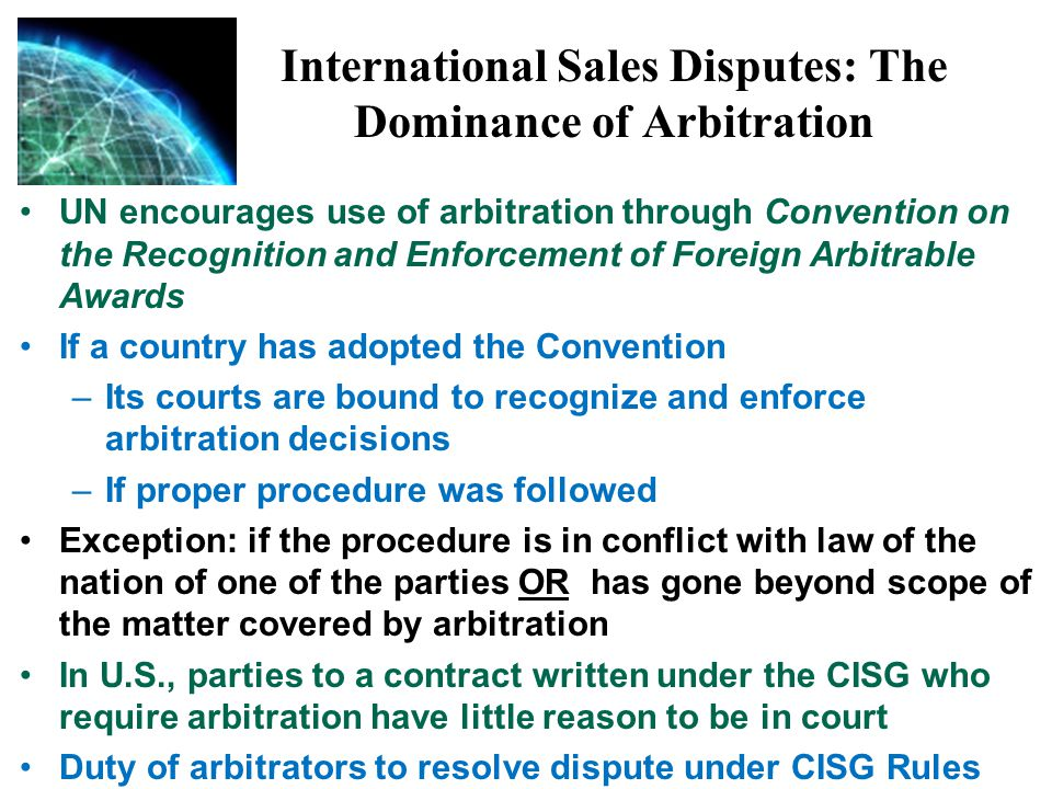 International Sales Disputes: The Dominance of Arbitration
