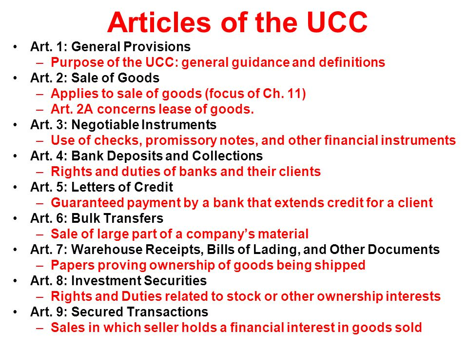 Articles of the UCC Art. 1: General Provisions