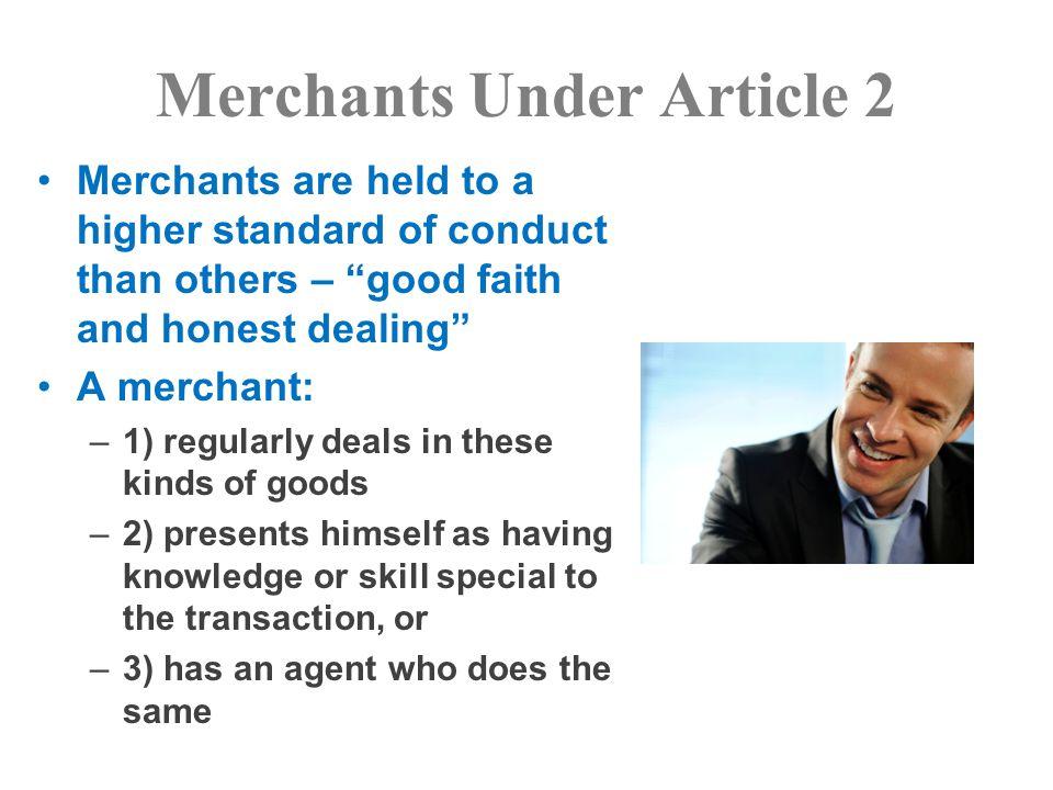 Merchants Under Article 2