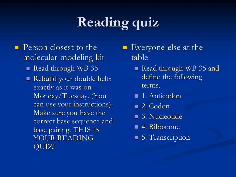 Reading quiz Person closest to the molecular modeling kit