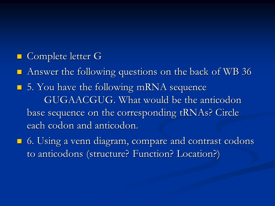 Complete letter G Answer the following questions on the back of WB 36.