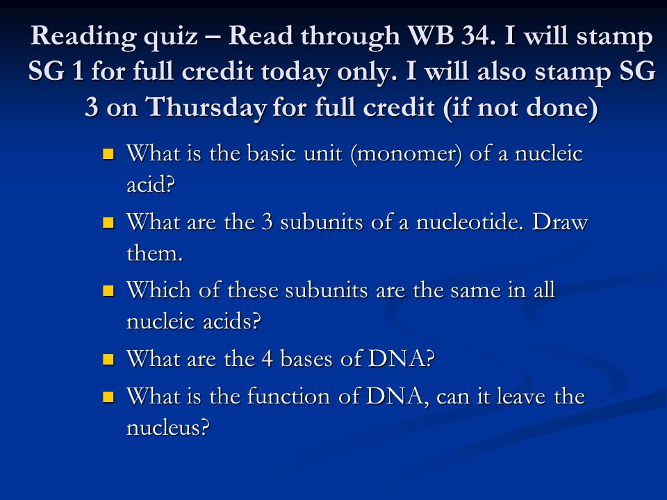Reading quiz – Read through WB 34