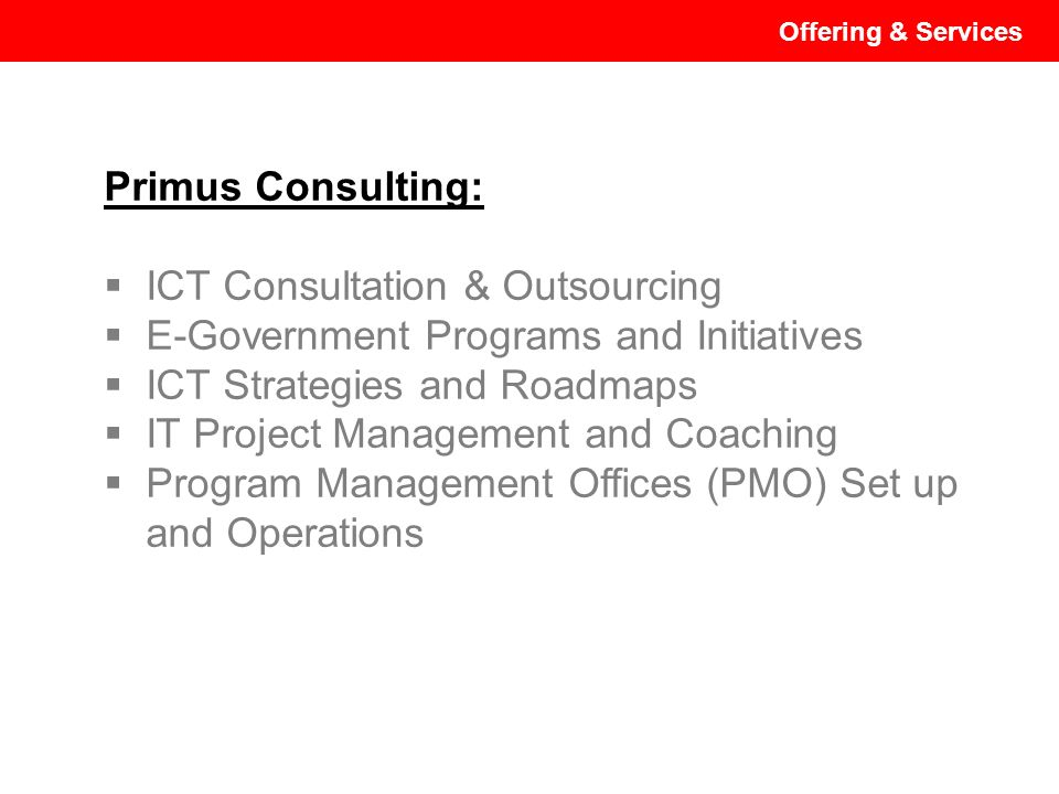 ICT Consultation & Outsourcing E-Government Programs and Initiatives