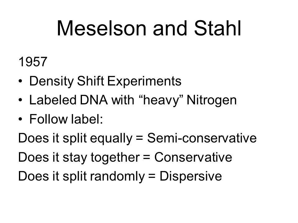 Meselson and Stahl 1957 Density Shift Experiments