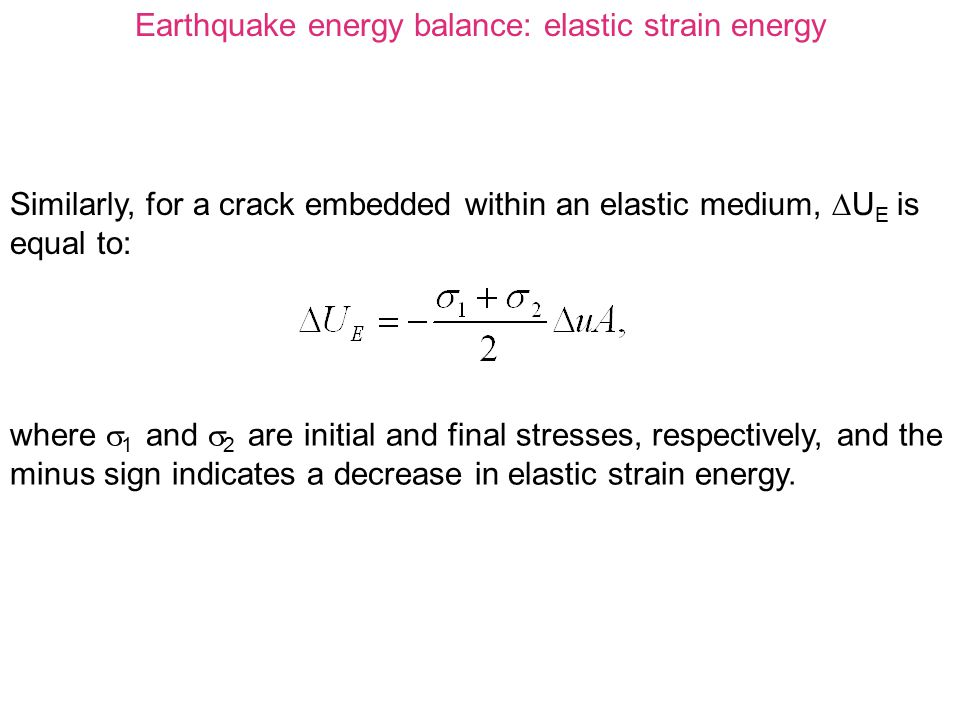 Earthquake energy balance: elastic strain energy
