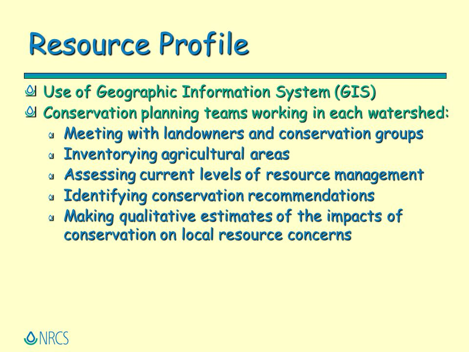 Resource Profile Use of Geographic Information System (GIS)