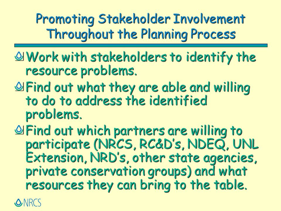 Promoting Stakeholder Involvement Throughout the Planning Process