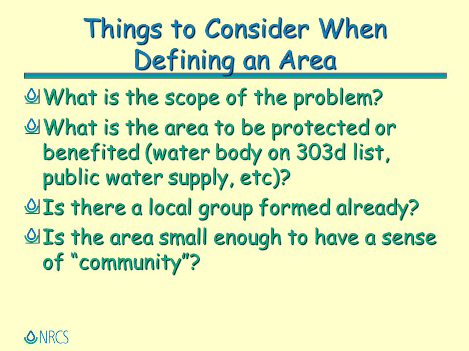 Things to Consider When Defining an Area