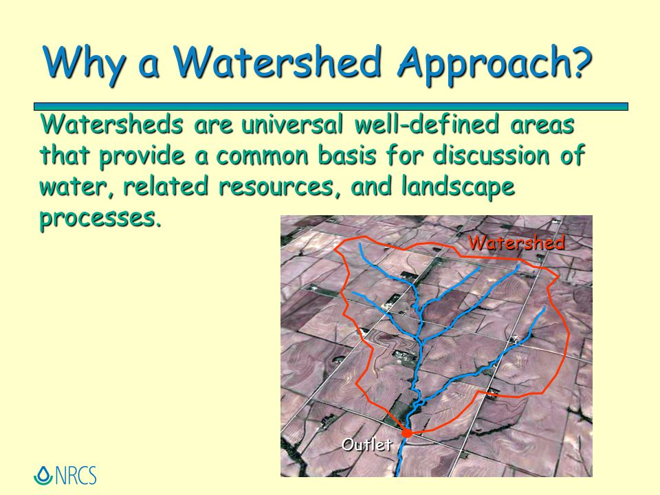 Why a Watershed Approach