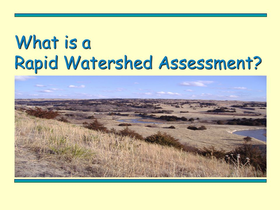 What is a Rapid Watershed Assessment