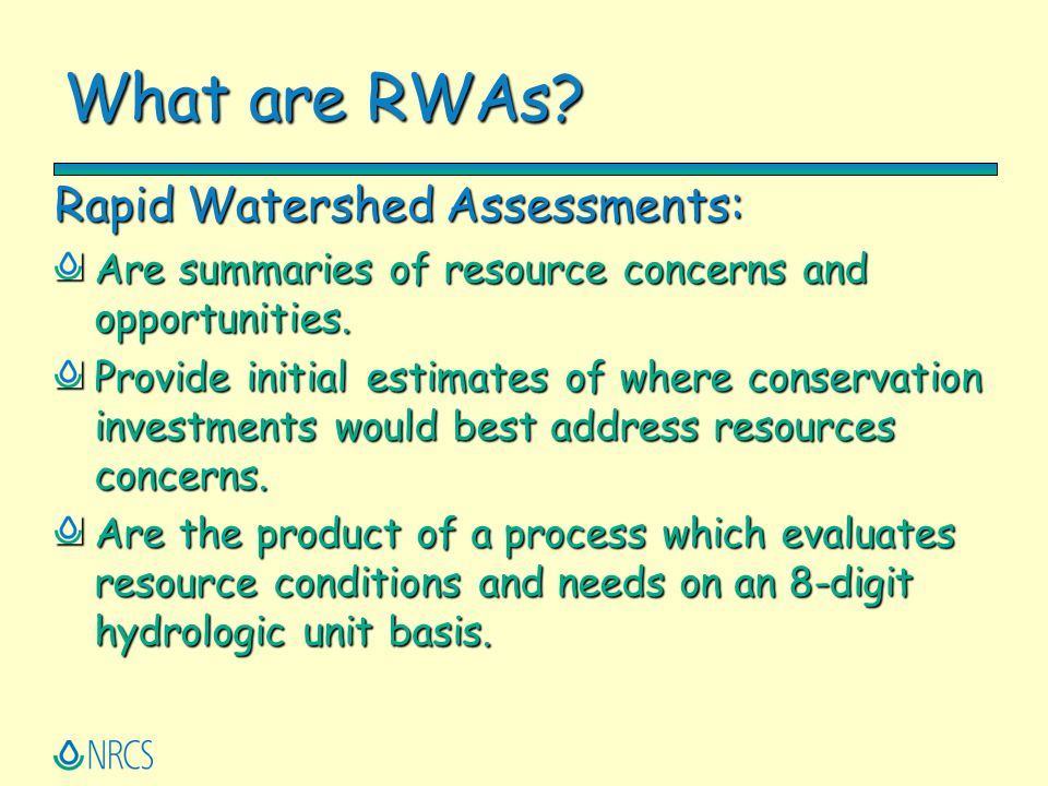 What are RWAs Rapid Watershed Assessments: