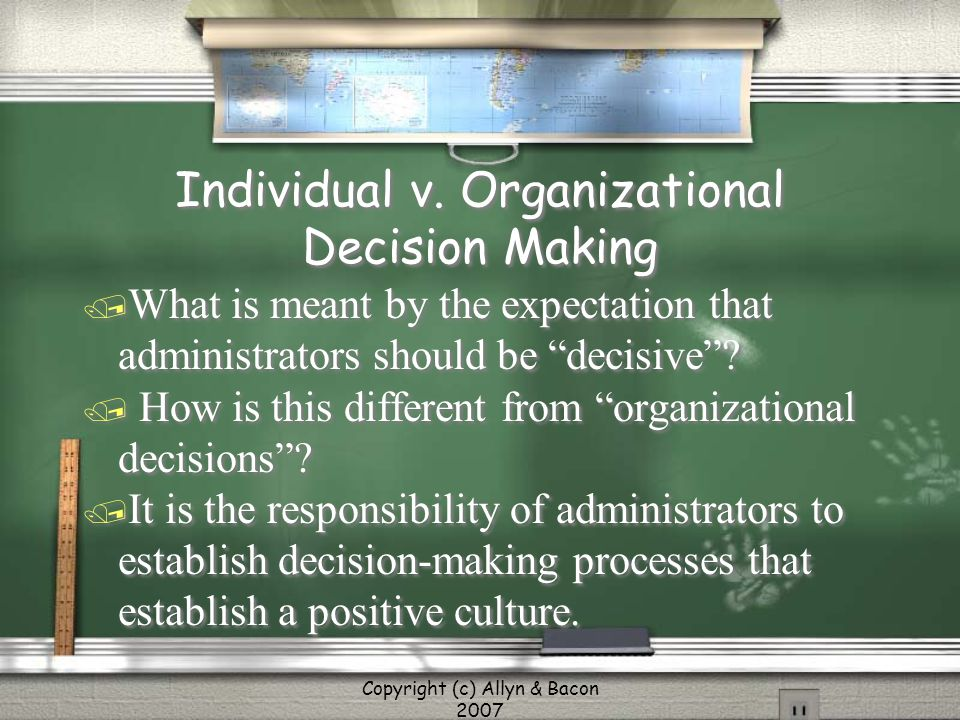 Individual v. Organizational Decision Making