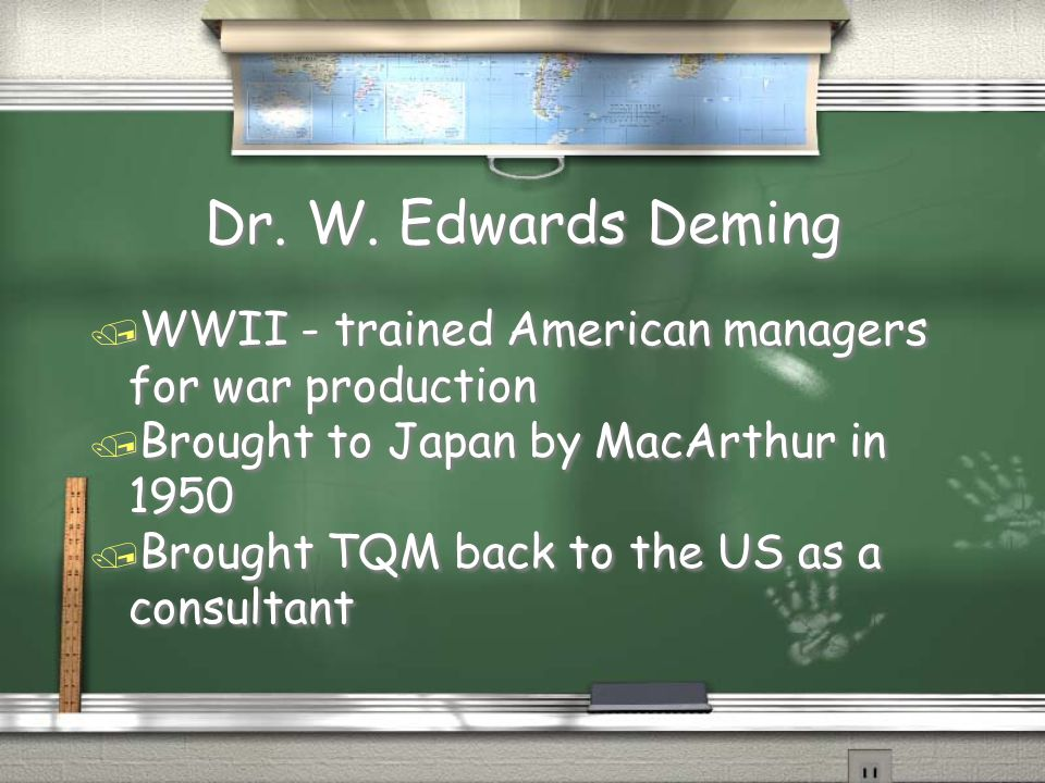 Dr. W. Edwards Deming WWII - trained American managers for war production. Brought to Japan by MacArthur in 1950.