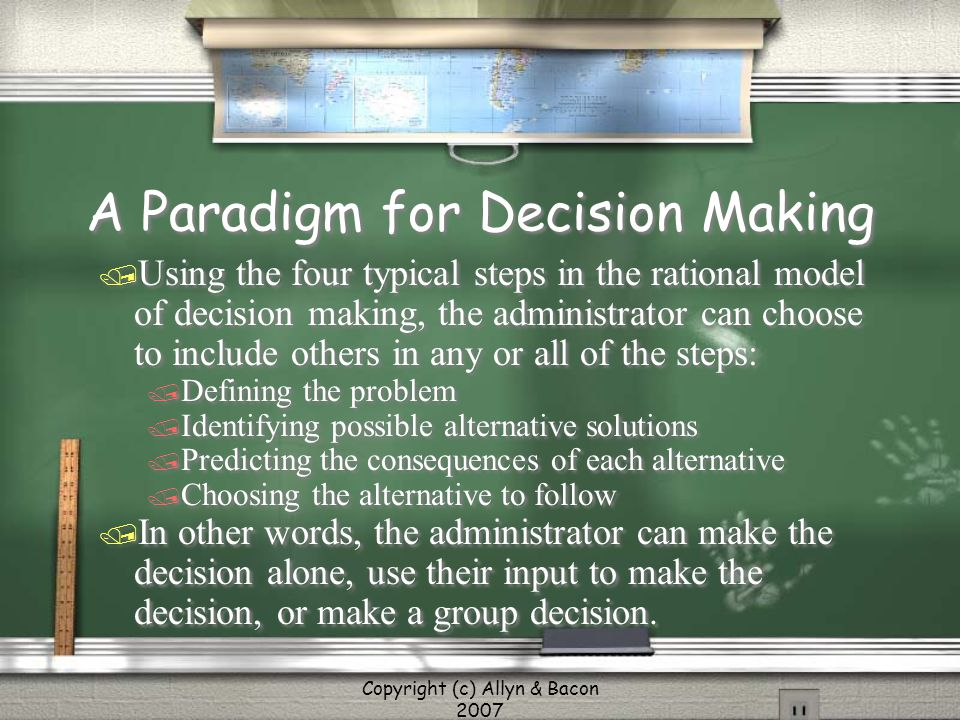 A Paradigm for Decision Making