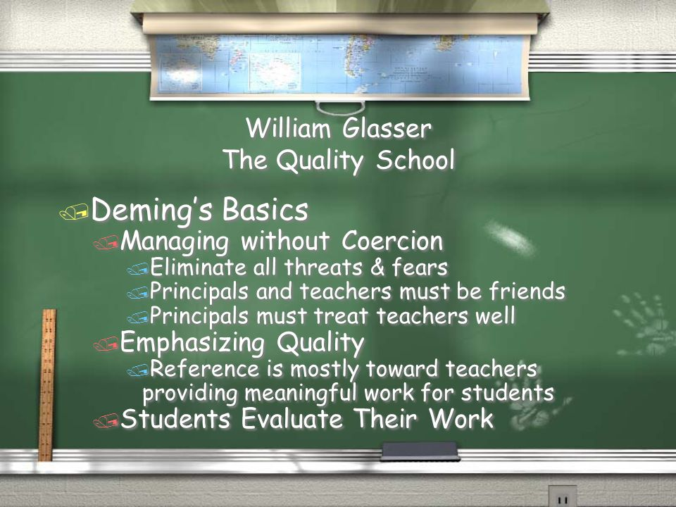 William Glasser The Quality School