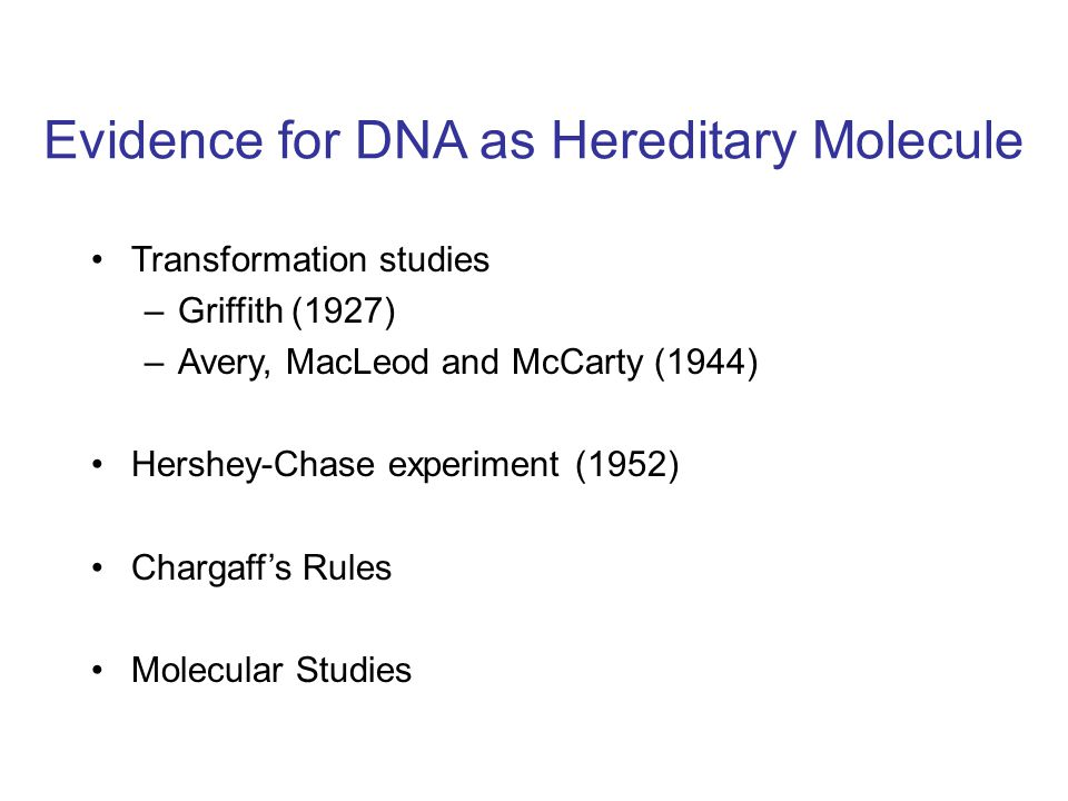 Evidence for DNA as Hereditary Molecule