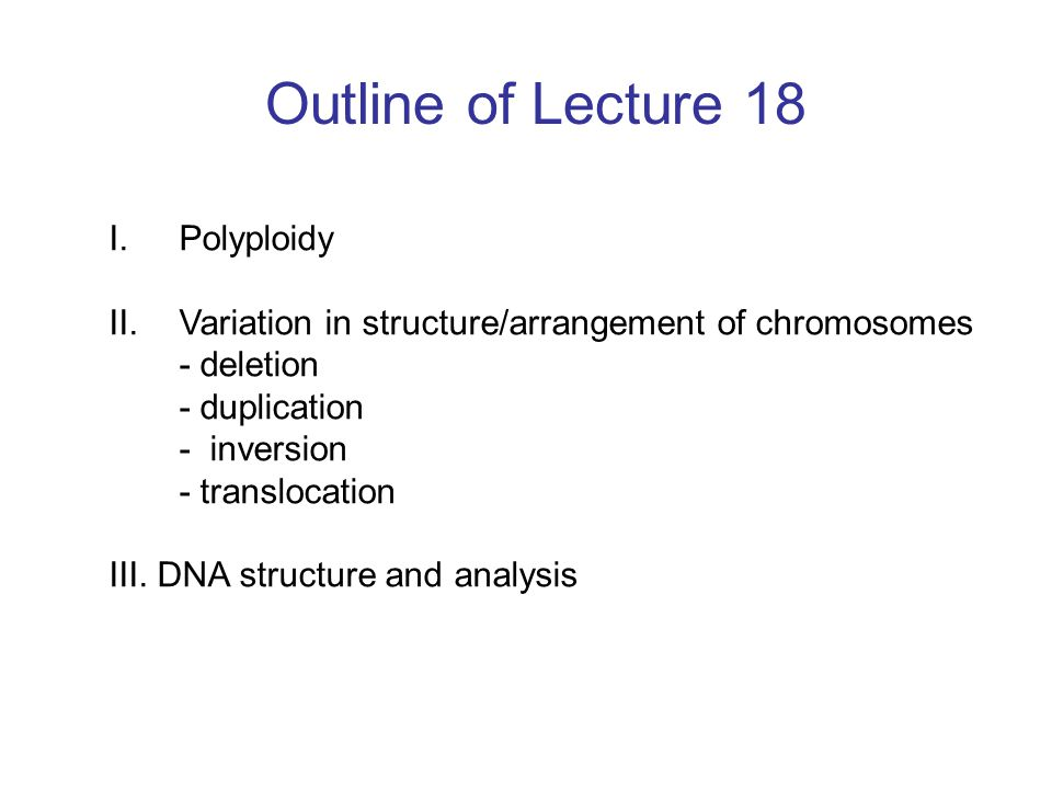 Outline of Lecture 18 Polyploidy