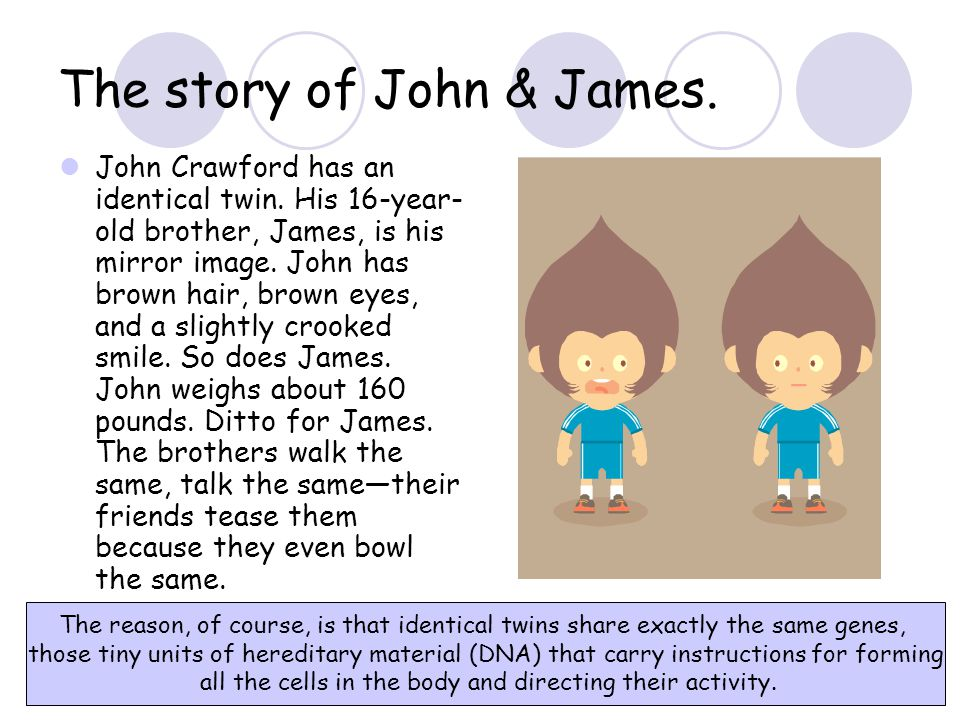 The story of John & James.