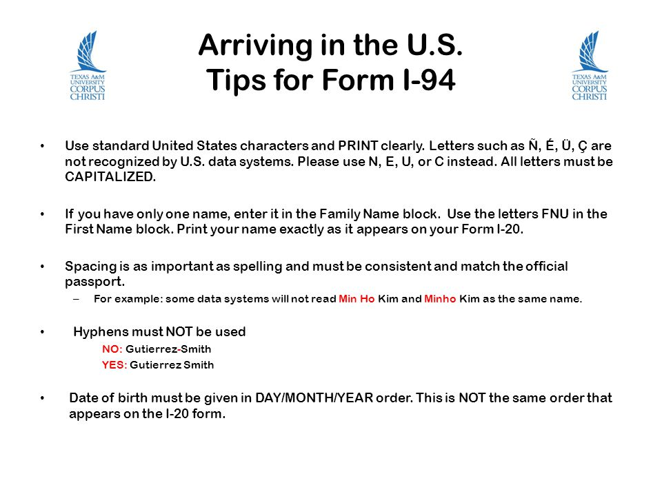 Arriving in the U.S. Tips for Form I-94