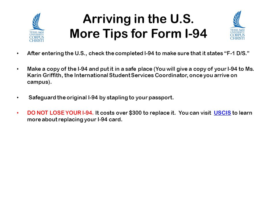 Arriving in the U.S. More Tips for Form I-94