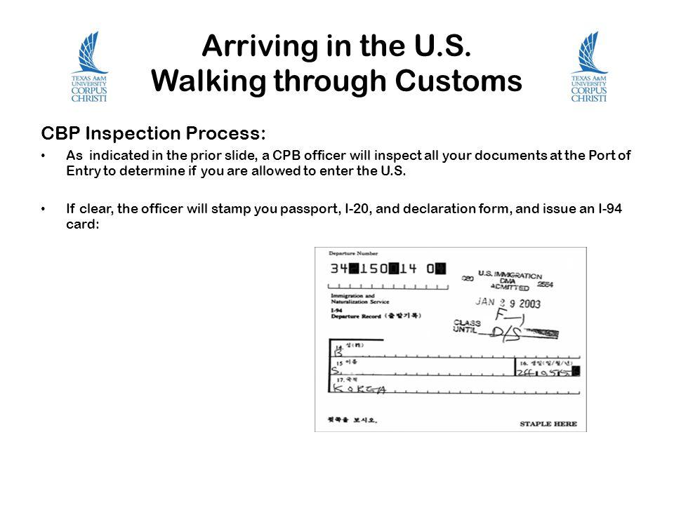 Arriving in the U.S. Walking through Customs