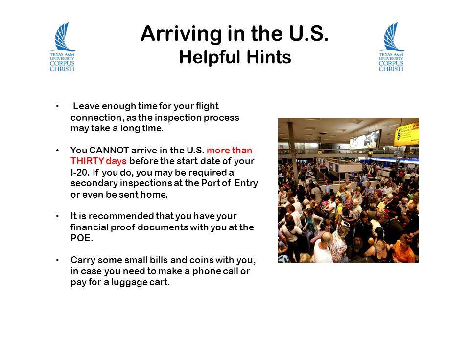 Arriving in the U.S. Helpful Hints